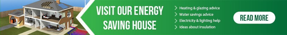 Visit Our Energy Saving House